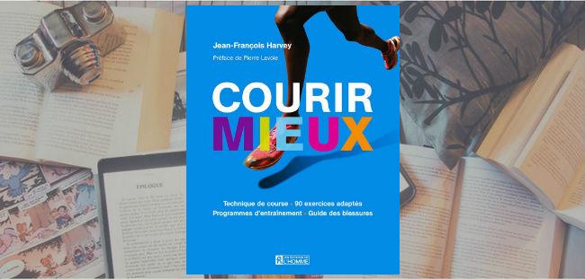 Couverture du livre Courir mieux de Jean-François Harvey.
