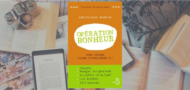 Couverture du livre Opération bonheur de Gretchen Rubin.