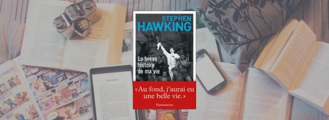 La couverture du livre La brève histoire de ma vie de Stephen Hawking.