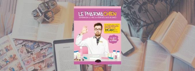 Couverture du tome 1 du livre du Pharmachien, Olivier Bernard.