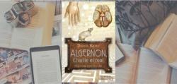 Couverture du livre Algernon, Charlie et moi de Daniel Keyes.