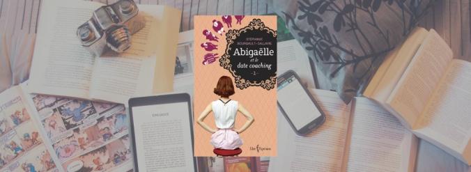 Couverture du livre Abigaëlle et le date coaching, publié chez Libre Expression.