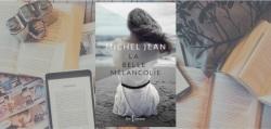 """Couverture du roman """"La belle mélancolie"""" de Michel Jean, chez Libre Expression."""