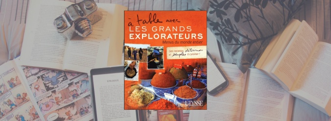 Couverture du livre À table avec les Grands Explorateurs tome 1.