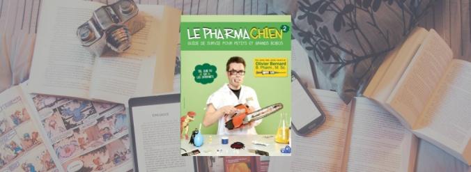 Couverture du tome 2 du livre du Pharmachien, Olivier Bernard.