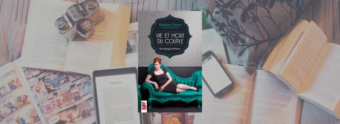 Couverture du livre Vie et mort du couple de Geneviève Pettersen aka Madame Chose.