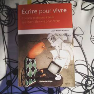 Couverture du livre Écrire pour vivre de Jean-Benoît Nadeau