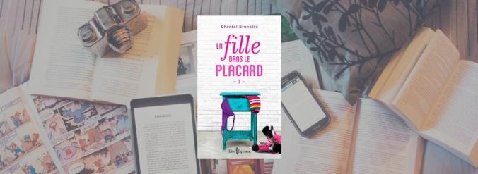 Couverture du livre La fille dans le placard tome 1 de Chantal Brunette.
