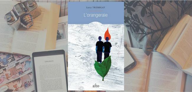 """Couverture du roman """"L'orangeraie"""" de Larry Tremblay, chez Alto."""