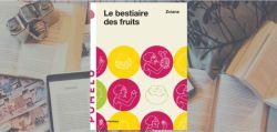 Couverture du livre Le bestiaire des fruits de Zviane, paru chez La Pastèque.
