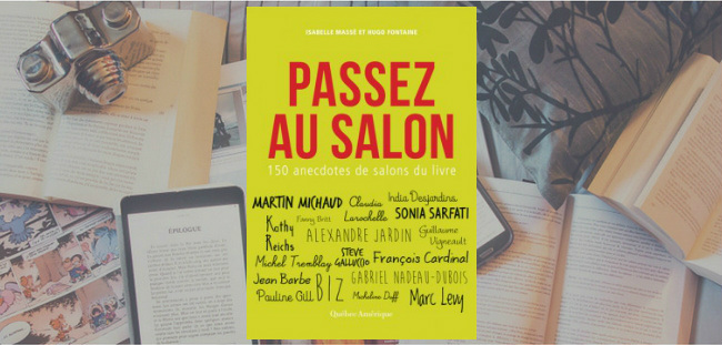 Couverture du livre Passez au Salon de Isabelle Massé et Hugo Fontaine, publié chez Québec Amérique.