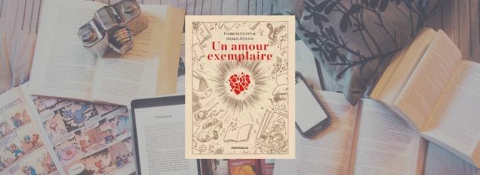 Couverture de Un amour exemplaire de Daniel Pennac, dessiné par Florence Cestac