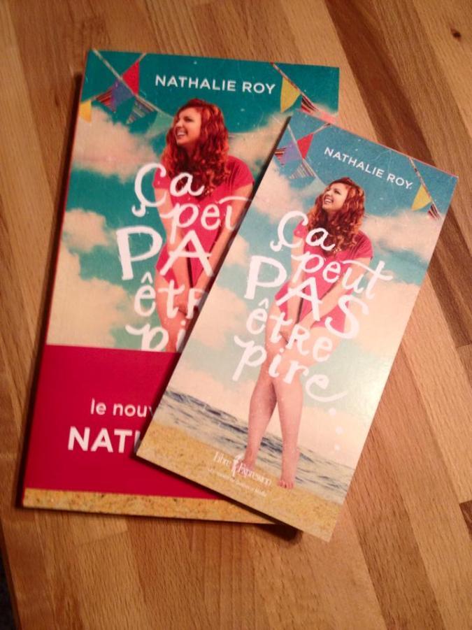 Roman et cahier de notes Ça peut pas être pire... de Nathalie Roy.