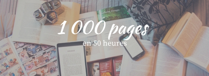 1000 pages à lire en 50 heures.