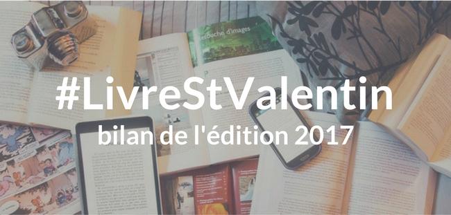 #LivreStValentin 2017, le bilan.
