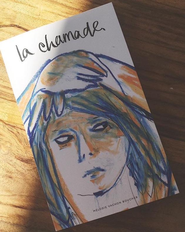 Couverture du livre La chamade de Mélodie Vachon Boucher.