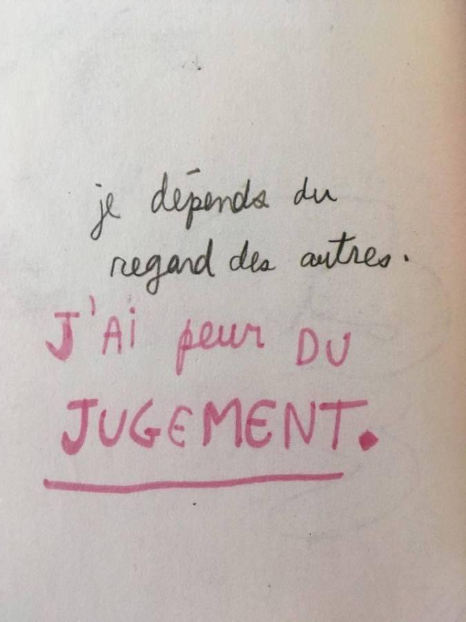 """""""Je dépends du regard des autres. J'ai peur du jugement."""""""