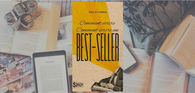 comment crire comment crire un best seller ric st pierre julie lit au lit. Black Bedroom Furniture Sets. Home Design Ideas