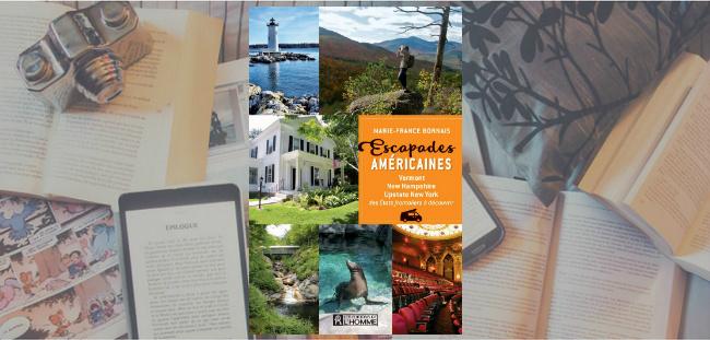 """Couverture du guide """"Escapades américaines"""" de Marie-France Bornais, publié aux Éditions de l'Homme."""