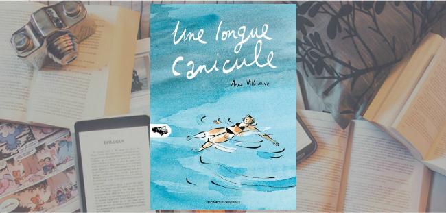 """Couverture de l'album """"Une longue canicule"""" d'Anne Villeneuve, publié chez Mécanique Générale."""