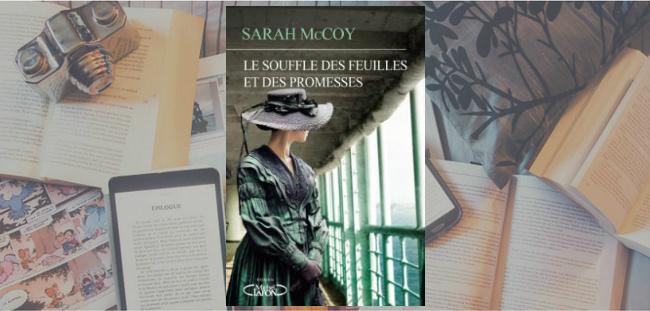 Couverture du roman Le souffle des feuilles et des promesses de Sarah McCoy, publié chez Michel Lafon.