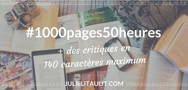 """9e édition de """"1000 pages lues en 50 heures"""". En prime : 4 critiques en 140 caractères maximum."""