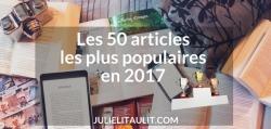 Les 50 articles les plus populaires sur le blogue en 2017.