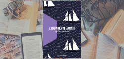 Couverture du livre L'imparfaite amitié de Mylène Bouchard.