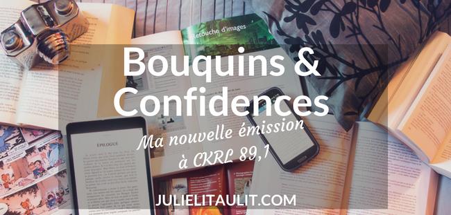 Bouquins & Confidences : Nouvelle émission littéraire sur les ondes de CKRL 89,1.