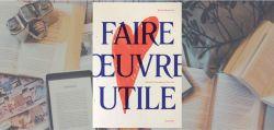 Couverture du livre Faire oeuvre utile de Émilie Perreault, chez Cardinal.