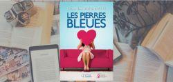 Couverture du roman Les pierres bleues de Chantal Bissonnette, publié chez Les Éditions Goélette.