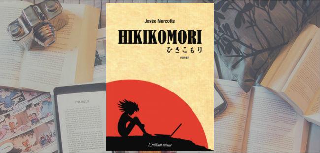Couverture du roman Hikikomori de Josée Marcotte, chez L'instant même.