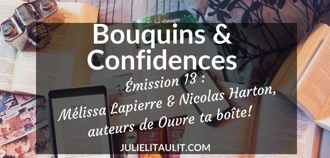 Mélissa Lapierre et Nicolas Harton de l'entreprise Communication futée sont venus parler de leur livre Ouvre ta boîte! au micro de Julie Collin / Bouquins & Confidences.