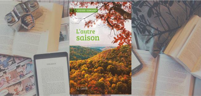 Couverture du roman L'autre saison de Louise Simard.