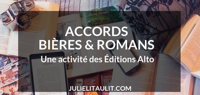 Accords Bières & Romans, une activité des Éditions Alto.