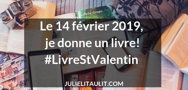Le 14 février 2019, je donne un livre!