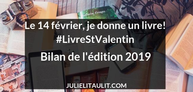 Le 14 février, je donne un livre! : bilan de l'édition 2019 #LivreStValentin