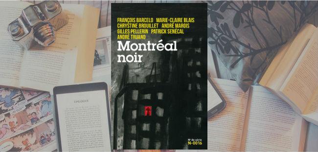 Couverture du recueil de nouvelles Montréal noir.