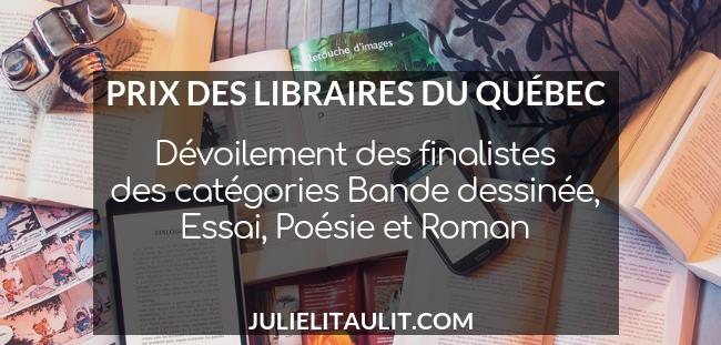 Prix des libraires du Québec 2019 : Les finalistes