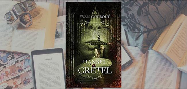 Couverture du roman Hansel et Gretel d'Yvan Godbout.