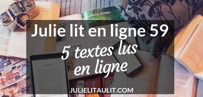 Julie lit en ligne 59 : 5 textes lus en ligne.