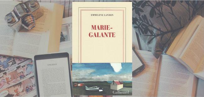 Couverture du livre Marie-Galante de Emmelene Landon, où il est question de sa relation amoureuse avec l'éditeur Paul Otchakovsky-Laurens.