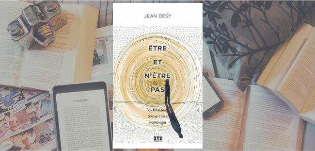 Couverture de l'essai Être et n'être pas de Jean Désy, publié aux Éditions XYZ.