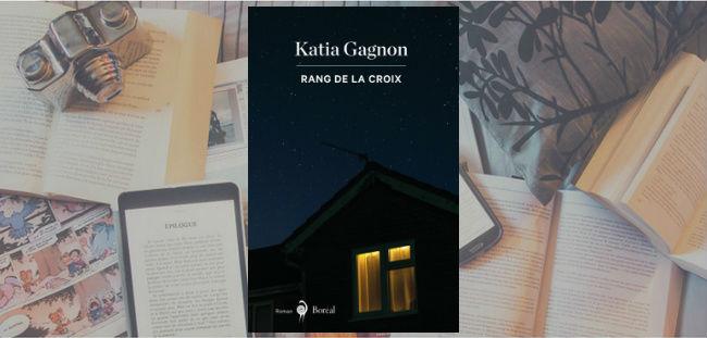 Couverture du roman Rang de la Croix de Katia Gagnon.